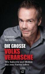 Die große Volksverarsche - Hannes Jaenicke