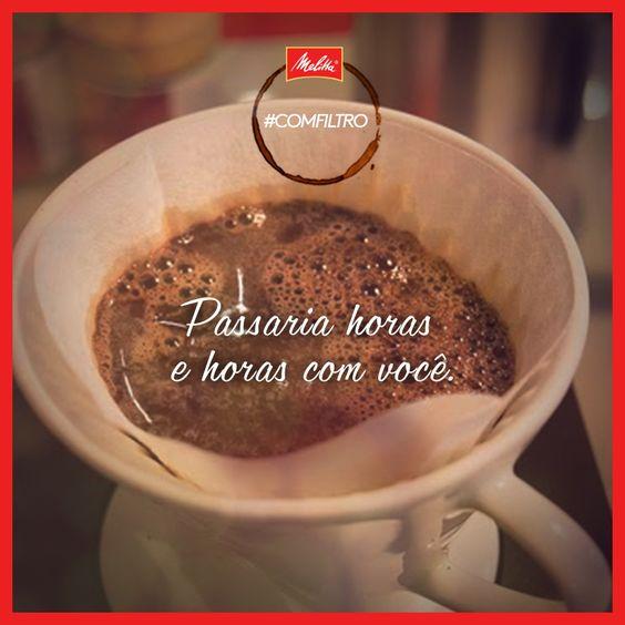 Quando bate aquela vontade de café Melitta, é difícil deixar pra depois. ;) #comfiltro
