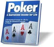 Poker Manual - A Guaranteed Income for Life. You are about to get your hands on the most definitive poker manual ever published. This 359-page manual is for the penny-ante novice as well as the seasoned professional poker player. This book is for anyone who will ever pick up a poker hand.