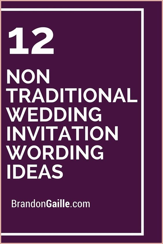 14 First Rate Non Traditional Wedding Invitation Wording