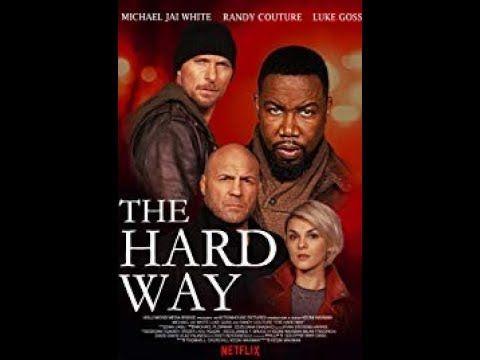 Full Film Action The Hard Way 2019 Michael Jai White Sub