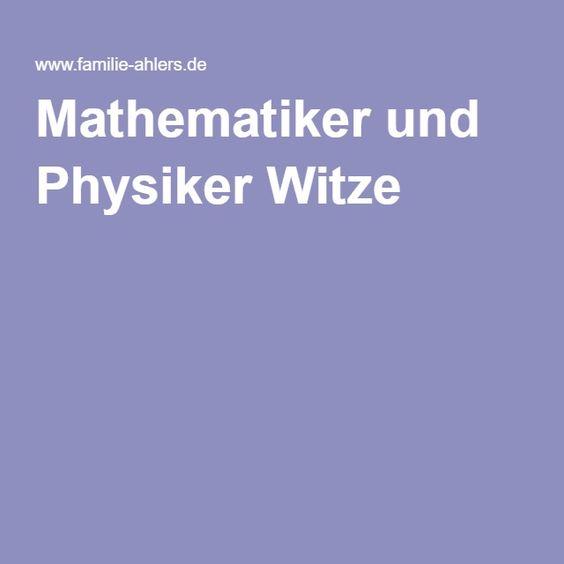 Mathematiker und Physiker Witze