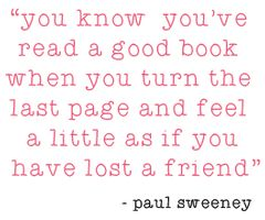 I feel this way with many books I read.
