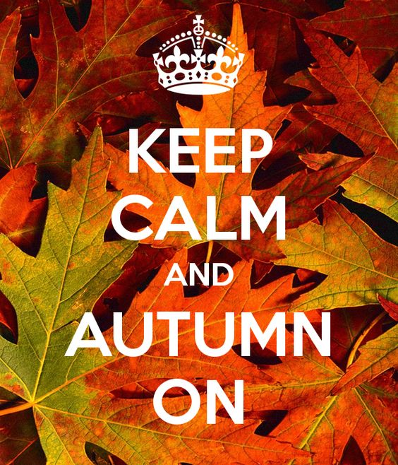KEEP CALM AND AUTUMN ON - KEEP CALM AND CARRY ON Image Generator