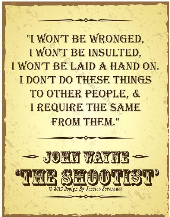 I Won't Be Wronged, I Won't Be Insulted, I Won't Be Laid A