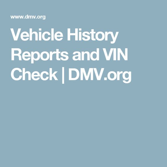 Vehicle History Reports And Vin Check  DmvOrg  Dmv