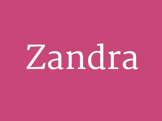 """Zandra – from the collection """"Huge List of Baby Girl's Names in Alphabetical Order"""""""