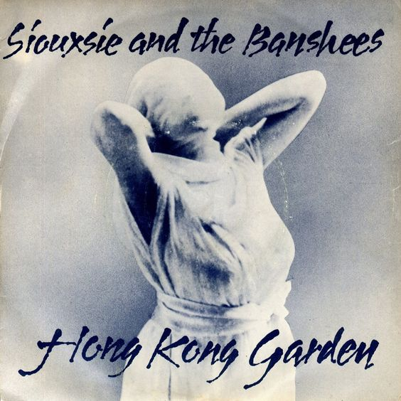Siouxsie and the Banshees – Hong Kong Garden (single cover art)