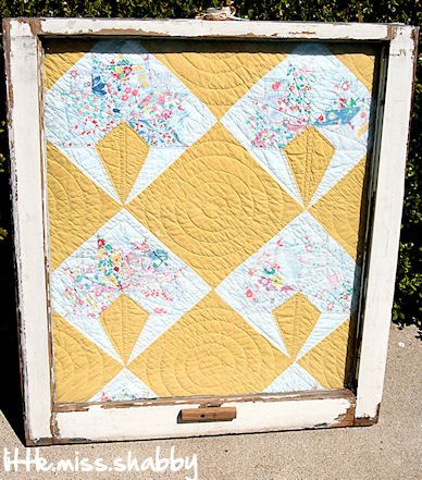 vintage quilt in an old window - Little Miss Shabby--Great idea now I know what to do with the quilt my mom made that's starting to fall apart!