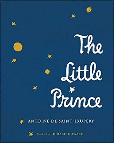 Amazon.com: The Little Prince (9780544671645): Antoine de Saint-Exupéry, Richard Howard: Books
