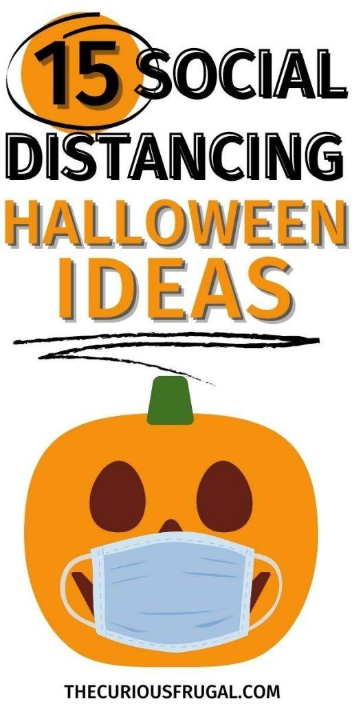 Halloween Isn T Dead How To Have A Social Distancing Halloween The Curious Frugal In 2020 Halloween Social Family Halloween Party Halloween Party Kids