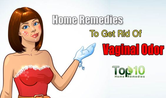 How To Get Rid Of Vaginal Odor  Vaginal Odor, Home -7367