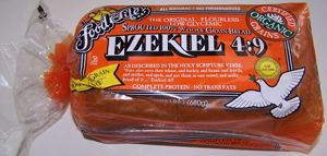 Ezekiel bread. There are several different varieties but I particularly like the Ezekiel 4:9 bread. Not only is it rich in protein but it's completely flourless. This makes it a perfect clean eating food since there is absolutely nothing artificial in it.