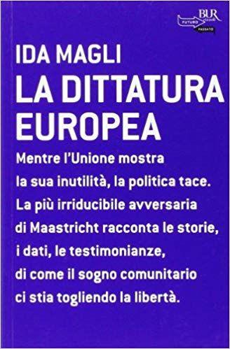 Gratis Scarica La Dittatura Europea Pdf Epub Gratis Leggere Online