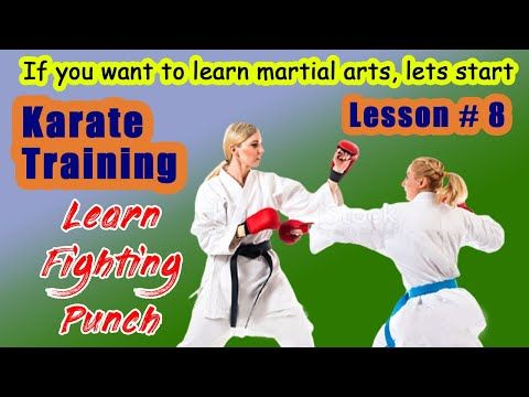 Karate Training For Beginners Class 8 Karate Fight Punch How To Learn Martial Arts کراٹے سیکھو Youtube Karate Fight Karate Training Karate