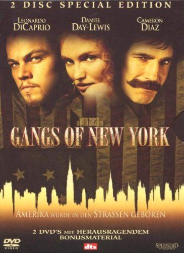 Gangs of New York  2002 USA,Italy      IMDB Rating      7,5 (168.401)    Darsteller:      Leonardo DiCaprio,      Daniel Day-Lewis,      Cameron Diaz