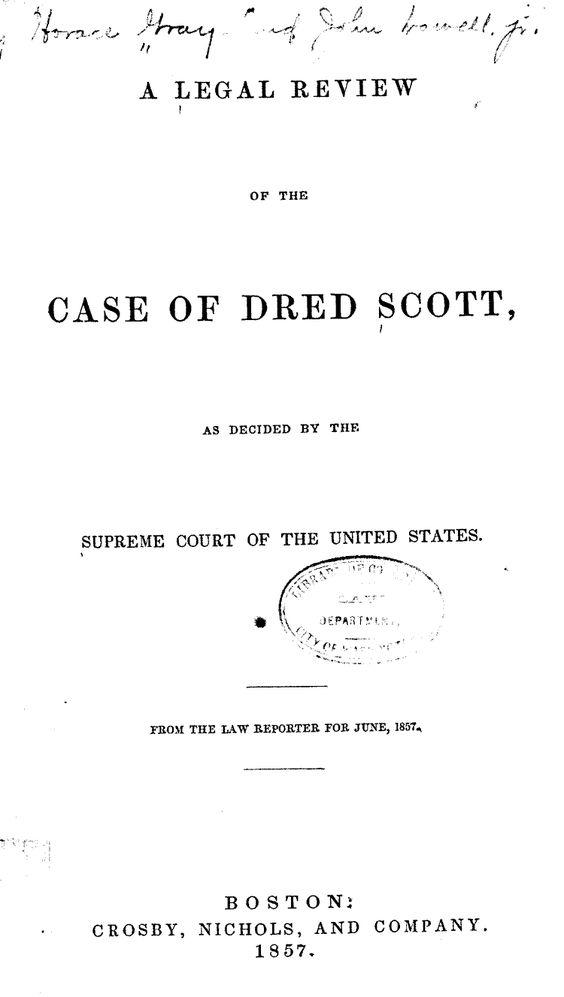 The Supreme Court's Opinion in Dred Scott v. Sandford
