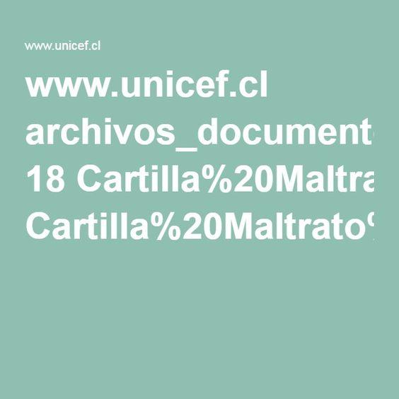 www.unicef.cl archivos_documento 18 Cartilla%20Maltrato%20infantil.pdf