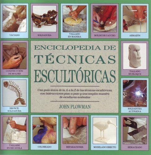 Enciclopedia De Tecnicas Escultoricas Book Cover Books Art