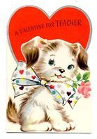 Vintage Childrens Valentine Card- For Teacher Puppy With Bow And Rose