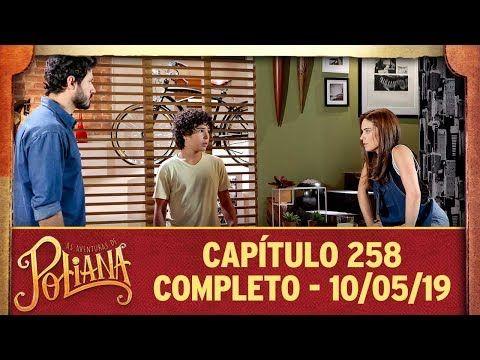 As Aventuras De Poliana Capitulo 258 10 05 19 Completo