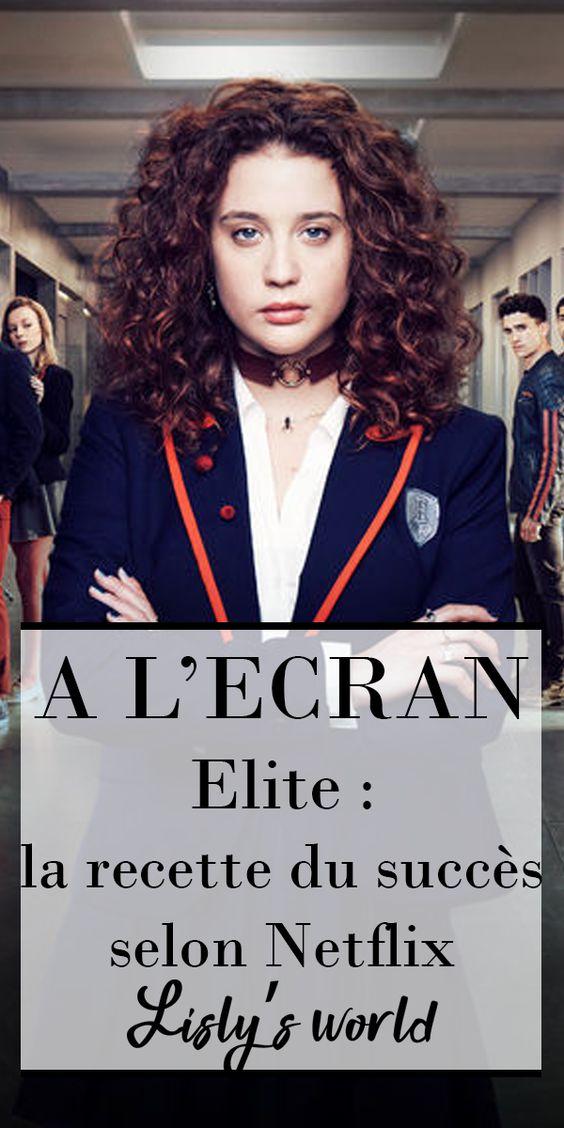 Elite, la recette du succès selon Netflix