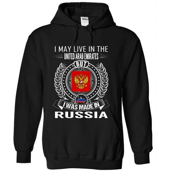 I May Live in the UAE But I Was Made in Russia - #wedding gift #monogrammed gift. GET => https://www.sunfrog.com/States/I-May-Live-in-the-UAE-But-I-Was-Made-in-Russia-V6-lutcksjndw-Black-Hoodie.html?68278