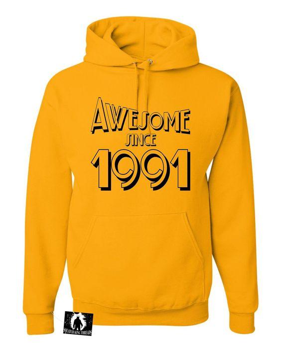Adult Awesome Since 1991 Funny Birthday Sweatshirt Hoodie