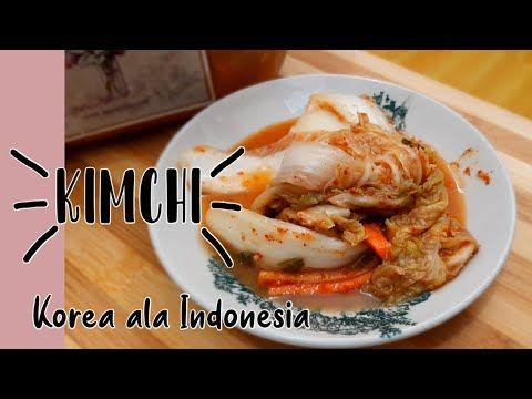 Resep Kimchi Korea Ala Indonesia Bahan Mudah Dan Murah Rasa Super Youtube Kimchi Resep Indonesia