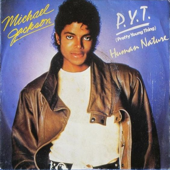 Michael Jackson – P.Y.T. (Pretty Young Thing) (single cover art)