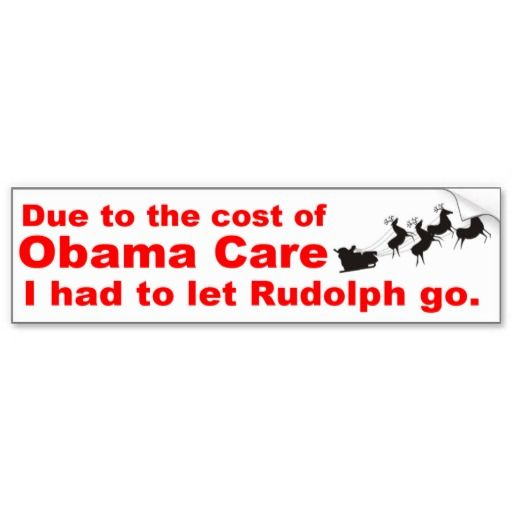 Obama Care Vs Rudolph Bumper Sticker
