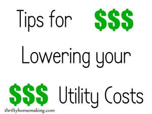 Tips for Lowering Your Utility Costs