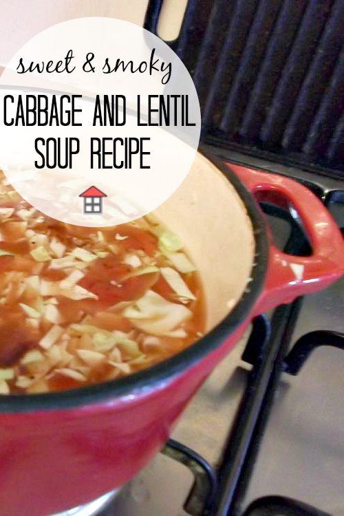 Sweet and Smoky Cabbage and Lentil Soup. Autumn is peeking around the corner and soups are beginning to sneak into my lunchtimes.