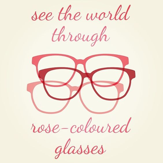 Rose colored glasses | A Few of My Favorite Things | Pinterest | Roses, Eyewear and Colored glass
