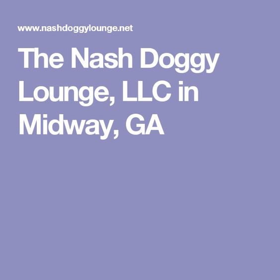 The Nash Doggy Lounge, LLC in Midway, GA