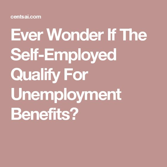 Do The Self Employed Qualify For Unemployment Benefits
