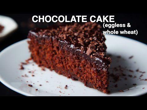 Eggless Chocolate Cake One Bowl Whole Wheat Dassana S Veg Recipes In 2020 Chocolate Cake Recipe Eggless Chocolate Cake Eggless Cake Recipe
