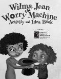 "FREE Activity for ""Wilma Jean the Worry Machine"" by Julia Cook"