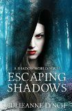 Free Kindle Book -  [Horror][Free] Escaping Shadows: Paranormal Vampire Fantasy (A Shadow World Novel Book 2) Check more at http://www.free-kindle-books-4u.com/horrorfree-escaping-shadows-paranormal-vampire-fantasy-a-shadow-world-novel-book-2/