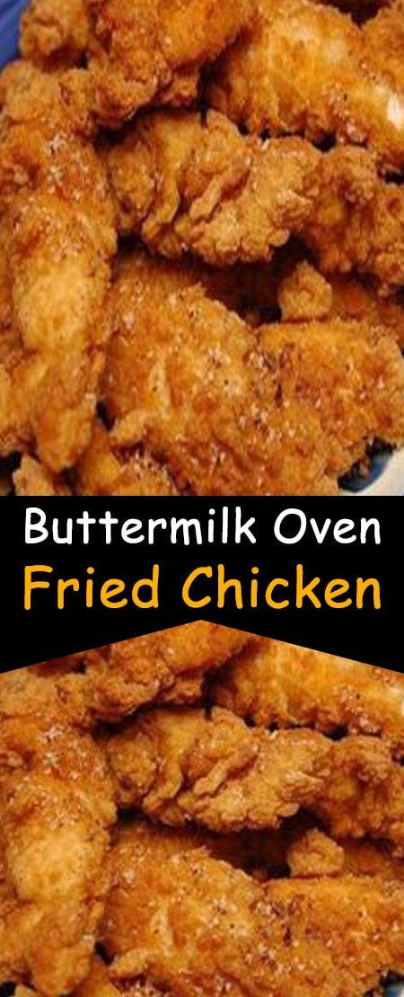 Buttermilk Oven Fried Chicken Inspiration In 2020 Fries In The Oven Buttermilk Oven Fried Chicken Fried Chicken Recipe Easy