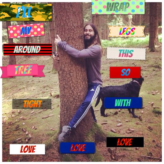 Jared Leto the tree huger
