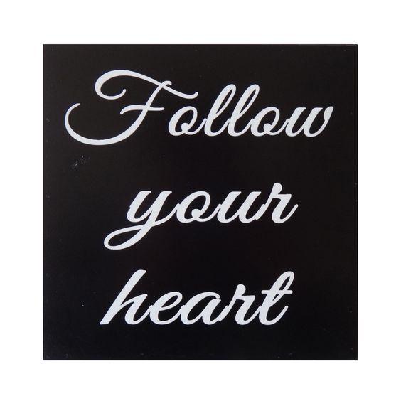 Follow Your Heart Decorative Table Art