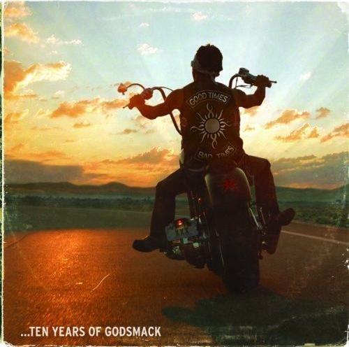 Godsmack - Good Times, Bad Times... Ten Years Of Godsmack (2007)