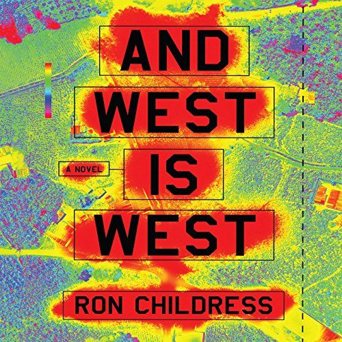 "Release date 10/13/15 ""And West is West"" by Ron Childress   - Winner of the prestigious PEN/Bellwether Prize for Socially Engaged Fiction, And West Is West is an inspired novel about the devastating power of new technology to corrupt innocent lives. http://www.amazon.com/dp/162231879X/ref=cm_sw_r_pi_dp_L2ddwb14GFTSR"