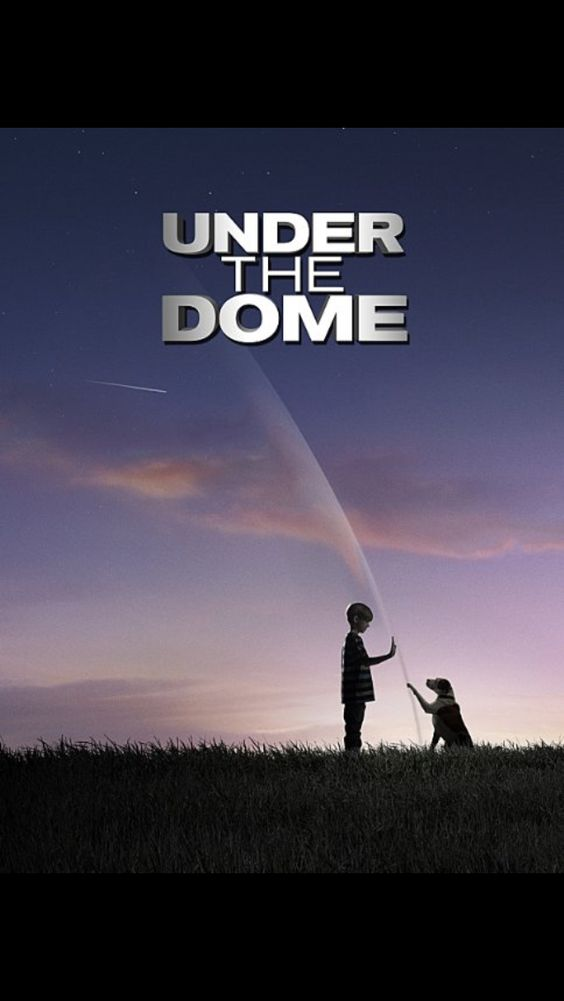 Under The Dome Under The Dome Tv Series 2013 Watch Tv Shows