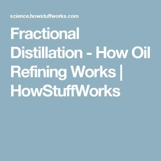 Fractional Distillation - How Oil Refining Works   HowStuffWorks