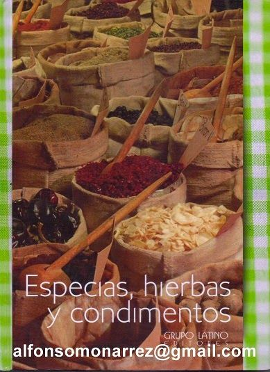 LIBROS DVDS CD-ROMS ENCICLOPEDIAS EDUCACIÓN PREESCOLAR PRIMARIA SECUNDARIA PREPARATORIA PROFESIONAL: ESPECIAS HIERBAS CONDIMENTOS