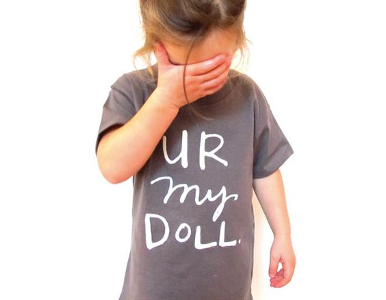 so adorable. Kids TShirt  U R My Doll by goosegreaseundone on Etsy, $20.00