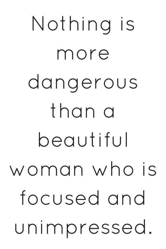 Doesn T Get Impressed Easy Impress Me With Maturity And Intellect Words Woman Quotes Queen Quotes