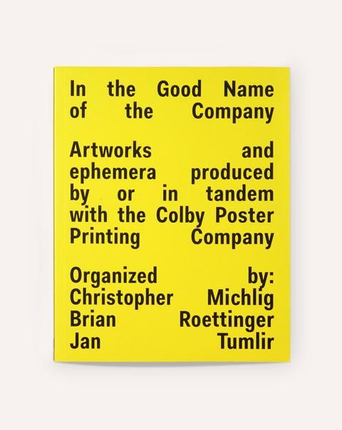 In The Good Name Of The Company Artworks And Ephemera Produced By Or In Tandem With The Colby Printing Company Cool Names Poster Prints Prints
